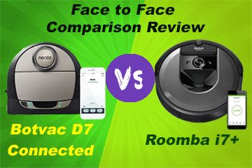 Botvac D7 Connected vs. Roomba i7