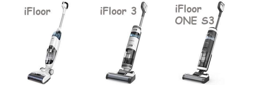 Tineco iFloor vs iFloor 3 vs iFloor ONE S3